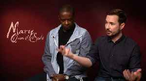 Martin Compston & Adrian Lester on Mary Queen of Scots [Video]