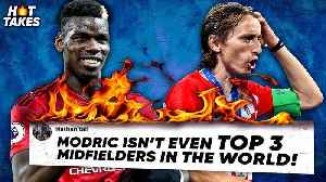 """Paul Pogba Is BETTER Than Luka Modric"" 