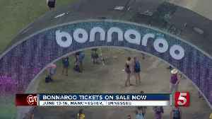 Bonnaroo tickets now on sale [Video]