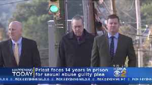 Priest Faces Prison Time For Sexual Abuse Guilty Plea [Video]