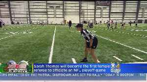Sarah Thomas To Be First Woman To Officiate NFL Playoff Game [Video]