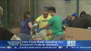 As Shutdown Continues, Yolo Food Bank Offers Special Distribution For Federal Employees [Video]