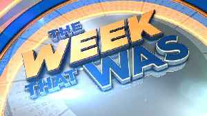 The Week That Was: January 7, 2019 [Video]