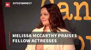 Melissa McCarthy Admires Other Actresses [Video]