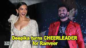 Deepika turns CHEERLEADER for Ranveer's 'SIMMBA' [Video]