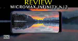 Tech Review | Micromax Infinity N12 [Video]