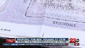 CSU Bakersfield students may see new options for off-campus housing [Video]