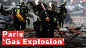 Paris 'Gas Explosion' Kills Two Firefighters And Hurts Dozens [Video]