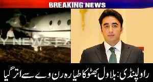 Bilawal's plane skids off the runway in Rawalpindi [Video]