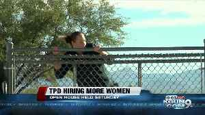 Tucson Police looking to hire more women [Video]