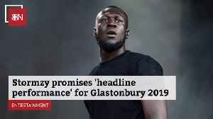 Stormzy Advises Fans To Come See His Performance At Glastonbury [Video]
