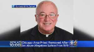 Chicago Area Priest Removed From Duties Over Sex Abuse Allegations [Video]