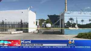 Body Found Floating In Miami River [Video]