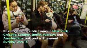 The 18th Annual No Pants Subway Ride Streaks Across the Globe [Video]