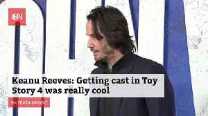 Keanu Reeves Is Loving His Part In 'Toy Story 4' [Video]