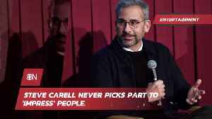 Steve Carell Does Not Care About Impressing People With Movie Roles [Video]