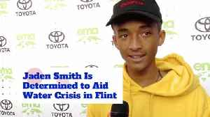 Jaden Smith Is Passionate About Clean And Drinkable Water [Video]