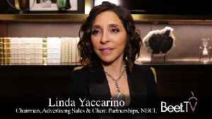 As TV Advertising Evolves, New Brands Expect Business Performance: NBCU's Yaccarino [Video]