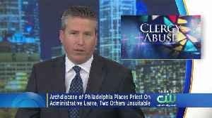 Sexual Abuse Of Minor Allegations Surface Against 3 Philly Priests [Video]