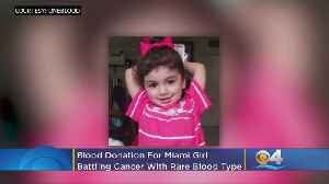 New York Woman Donates Blood To Miami Girl With Rare Blood Type Battling Cancer [Video]