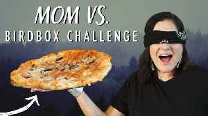 Mom vs. Bird Box Challenge [Video]