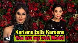 "Karisma tells Kareena, "" You are my role Model"" [Video]"