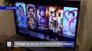 Netflix to Raise Its Subscription Prices [Video]