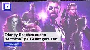 Disney Reaches out to Terminally Ill Avengers Fan [Video]