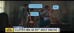 News video: New Gillette advertisement takes on 'toxic masculinity' to promote 'The Best Men Can Be'