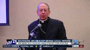 Baltimore Archdiocese creates child protection policies in response to accusations of sexual abuse [Video]