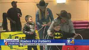 Roping, Barrel Racing Take Over Lobby Of Children's Hospital Colorado [Video]