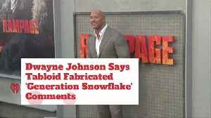 Dwayne Johnson Does Not Like Fake News [Video]