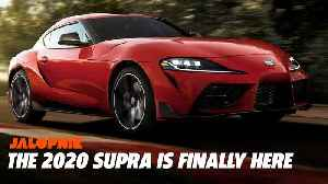 The 2020 Toyota Supra Is Finally Here [Video]