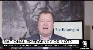 Declaring a National Emergency to End the Shutdown Will Come Back to Haunt GOP: Erick Erickson [Video]