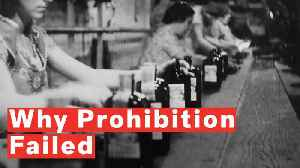 Why Prohibition Failed [Video]