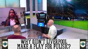 Planet Futbol: Why Didn't Liverpool Make a Move for Christian Pulisic? [Video]