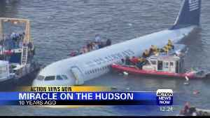 10-Year Anniversary of 'Miracle on the Hudson' [Video]