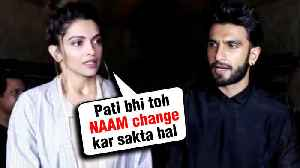 Deepika Padukone Wants Ranveer Singh To Change His Surname After MARRIAGE [Video]