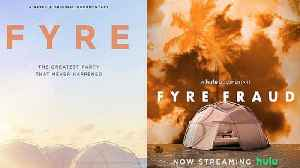 Hulu and Netflix's Rival Fyre Festival Documentaries: Which Is Better? [Video]