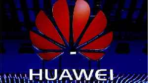 U.S. investigating Huawei for alleged trade secret theft: WSJ [Video]
