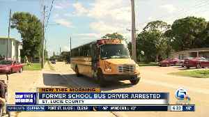 Former St. Lucie County school bus driver accused of inappropriately touching child [Video]