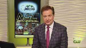 Ireland Contracting Sports Call: Jan. 15, 2019 (Pt. 1) [Video]