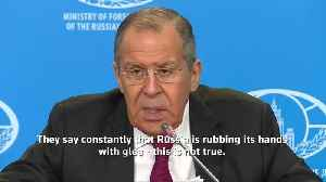 News video: Russia's Lavrov: We're not rubbing our hands with glee over Brexit