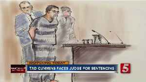 Tad Cummins faces sentencing in federal court Wednesday [Video]