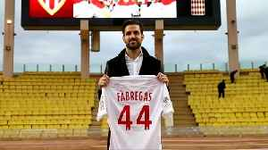 Monaco unveil Fabregas and other January signings [Video]