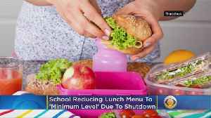 School District To Drop Lunch Menus To 'Minimum Level' During Government Shutdown [Video]