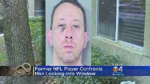 Former NFL Player Tackles 'Peeping Tom' [Video]