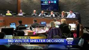 No Decision Made on Chico Emergency Winter Shelters [Video]