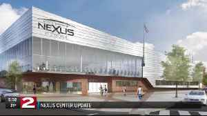 Utica's Nexus Center slated to bank $22M from state budget [Video]