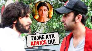 Ranveer Singh Gives ADVICE To Deepika Padukone's Ex Ranbir Kapoor [Video]